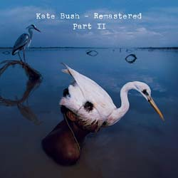 Kate Bush - Kate Bush Remastered Part 2
